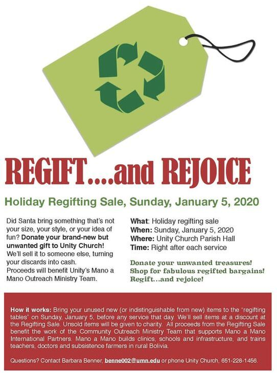 "Regift and Rejoice Holiday Regifting Sale Sunday, January 5 • Parish Hall Donate your unwanted treasures!  Shop for fabulous regifted bargains! Regift…and rejoice!  Bring your unused new (or indistinguishable from new) items to the ""regifting tables"" on Sunday, January 5, before any service that day. All items will be sold at a discount at the Regifting Sale."